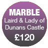 Laird & Lady of Dunans Castle (Marble)